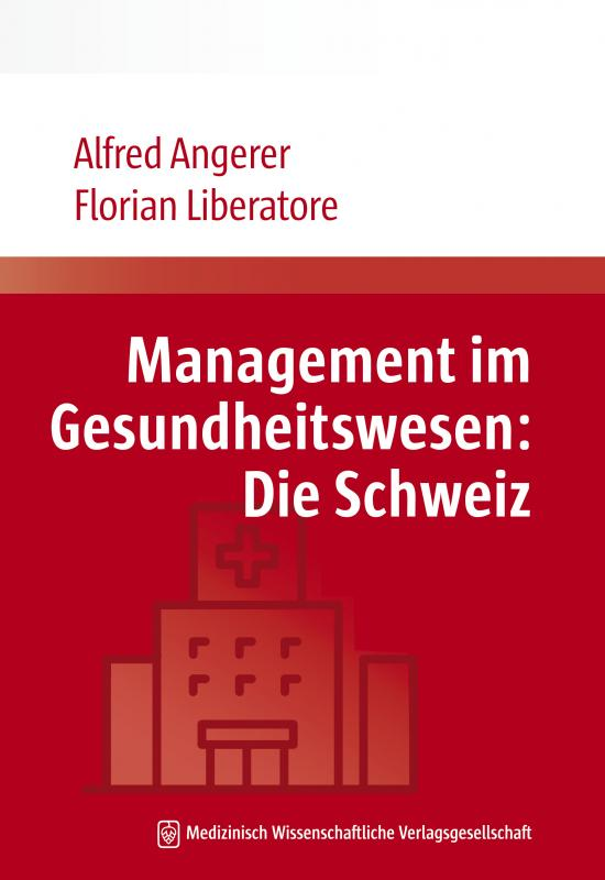 Cover-Bild Management im Gesundheitswesen: Die Schweiz