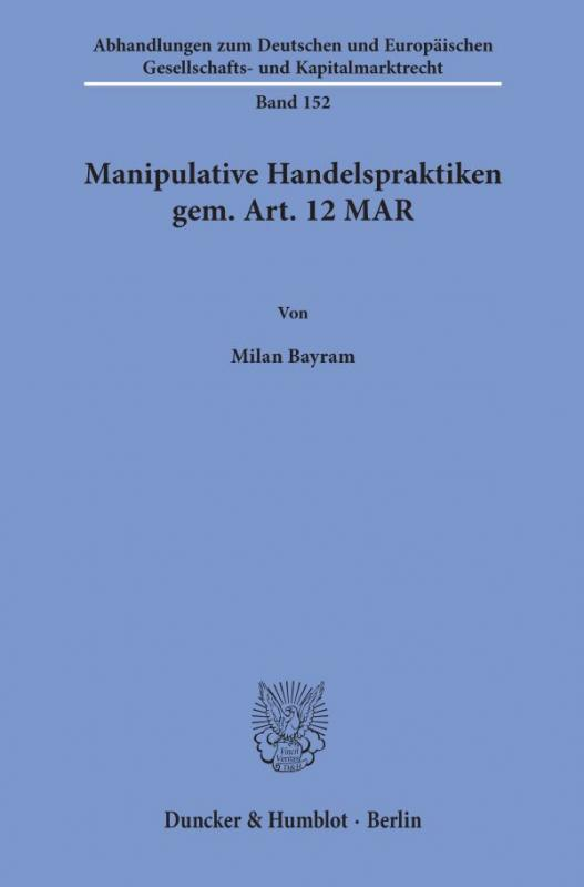 Cover-Bild Manipulative Handelspraktiken gem. Art. 12 MAR.