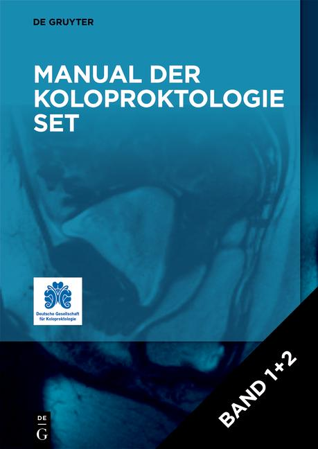 Cover-Bild Manual der Koloproktologie / [Set Manual der Koloproktologie, Band 1+2]