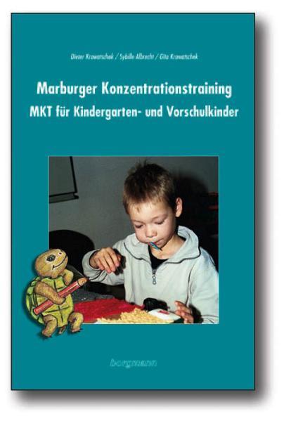 Cover-Bild Marburger Konzentrationstraining (MKT) für Kindergarten,Vorschule und Eingangsstufe