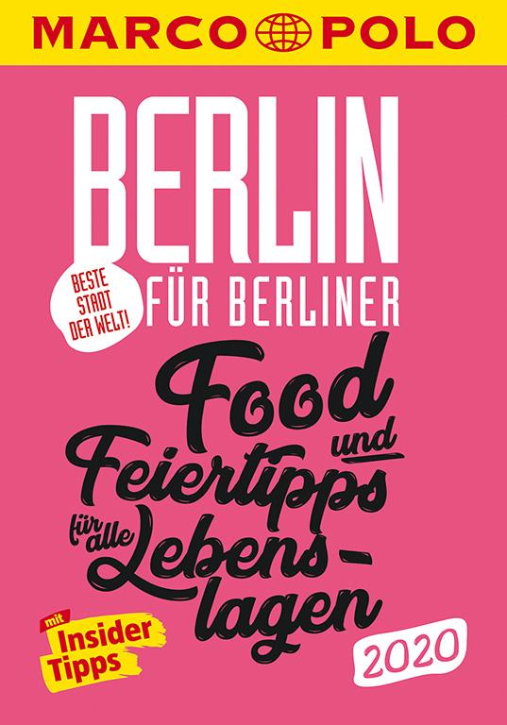 Cover-Bild MARCO POLO Beste Stadt der Welt - Berlin 2020 MARCO POLO Cityguides)