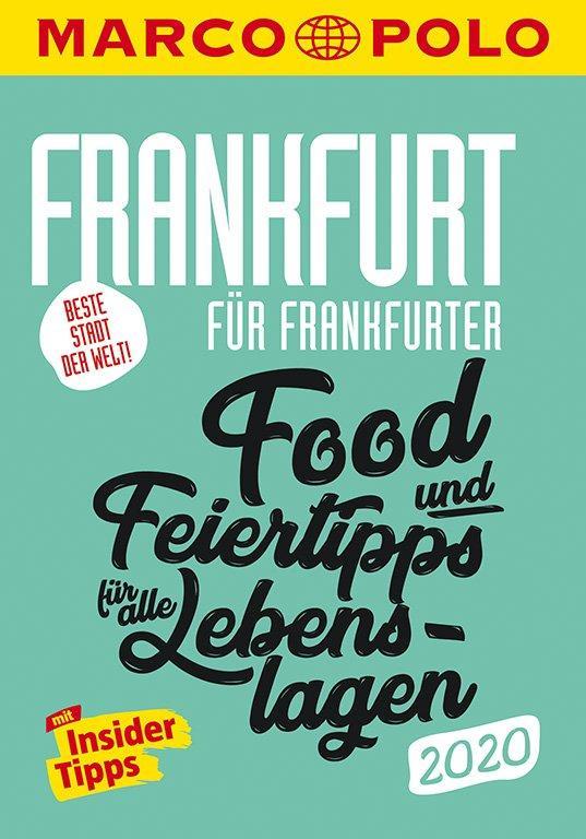 Cover-Bild MARCO POLO Beste Stadt der Welt - Frankfurt 2020 MARCO POLO Cityguides)