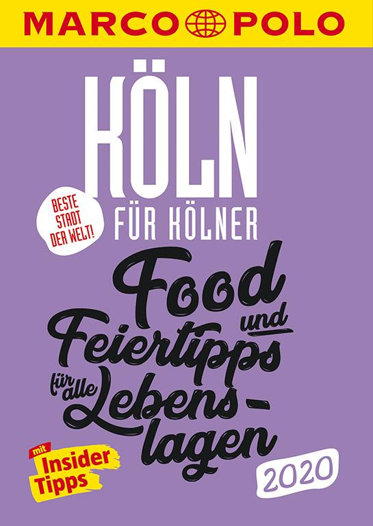 Cover-Bild MARCO POLO Beste Stadt der Welt - Köln 2020 (MARCO POLO Cityguides)