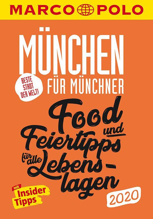 Cover-Bild MARCO POLO Beste Stadt der Welt - München 2020 (MARCO POLO Cityguides)