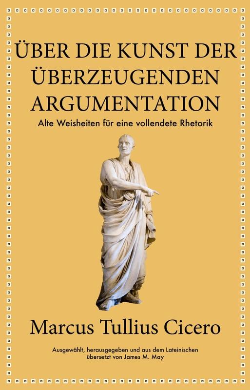Cover-Bild Marcus Tullius Cicero: Über die Kunst der Rede