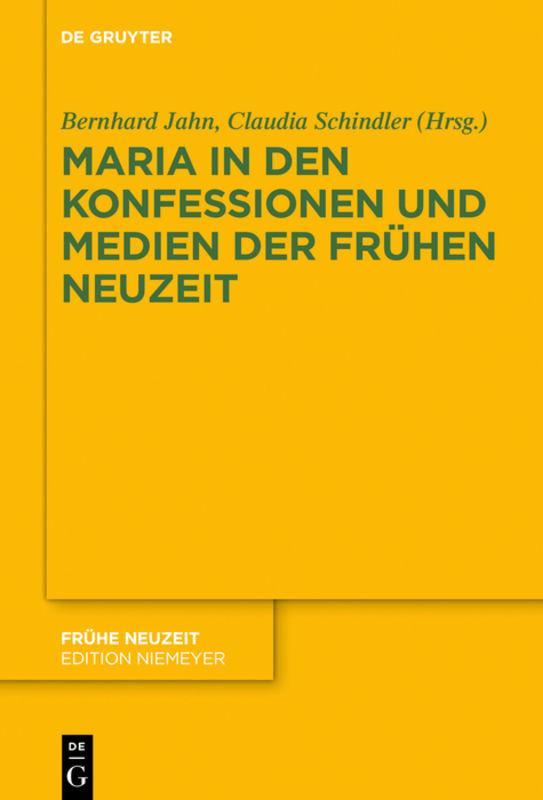 Cover-Bild Maria in den Konfessionen und Medien der Frühen Neuzeit