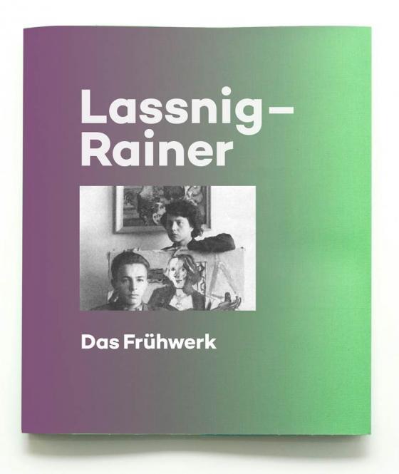 Cover-Bild Maria Lassnig / Arnulf Rainer. Das Frühwerk