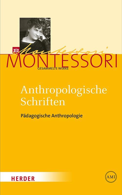 Cover-Bild Maria Montessori - Gesammelte Werke / Anthropologische Schriften II