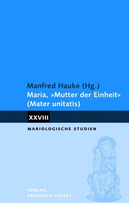 """Cover-Bild Maria """"Mutter der Einheit"""" (Mater unitatis)"""