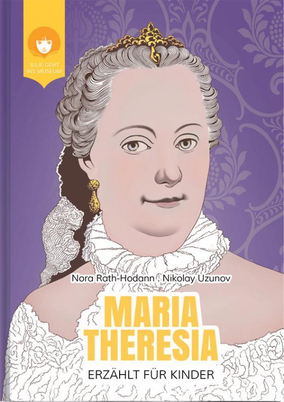 Cover-Bild MARIA THERESIA - erzählt für Kinder