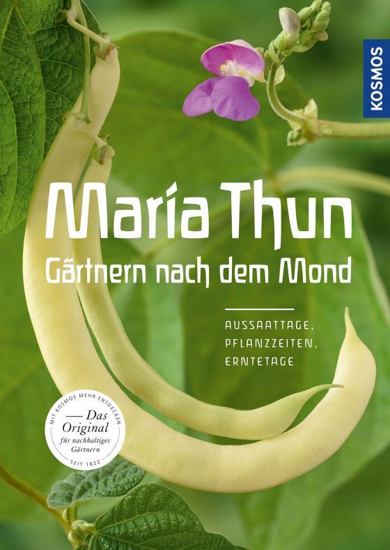Cover-Bild Maria Thun - Gärtnern nach dem Mond