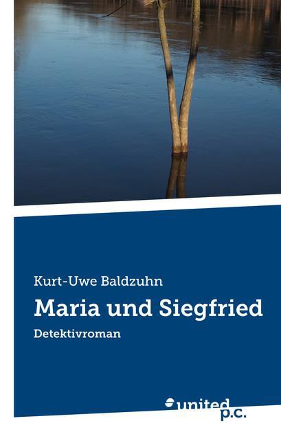 Cover-Bild Maria und Siegfried