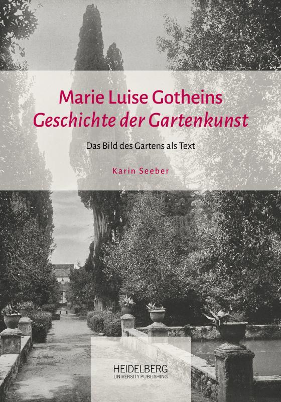 """Cover-Bild Marie Luise Gotheins """"Geschichte der Gartenkunst"""""""