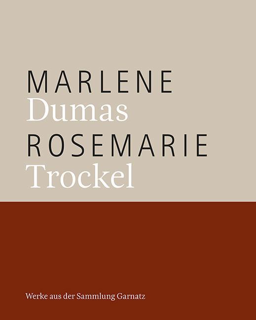 Cover-Bild Marlene Dumas, Rosemarie Trockel