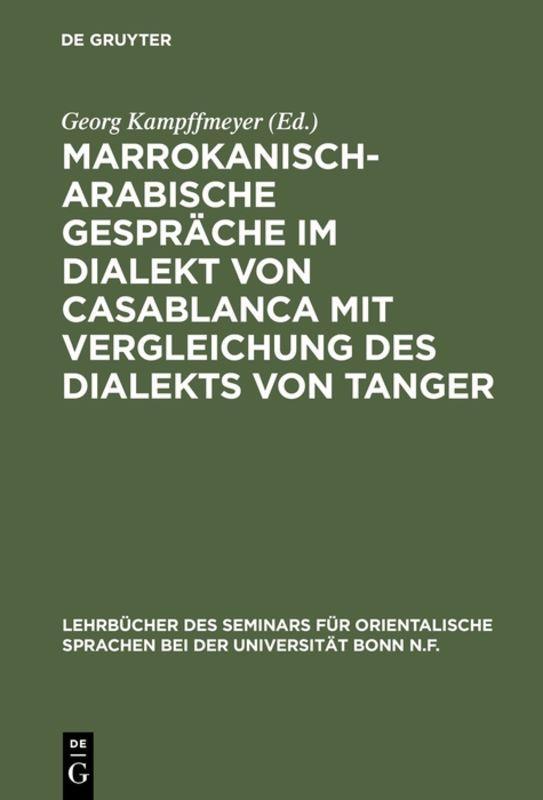 Cover-Bild Marrokanisch-Arabische Gespräche im Dialekt von Casablanca mit Vergleichung des Dialekts von Tanger