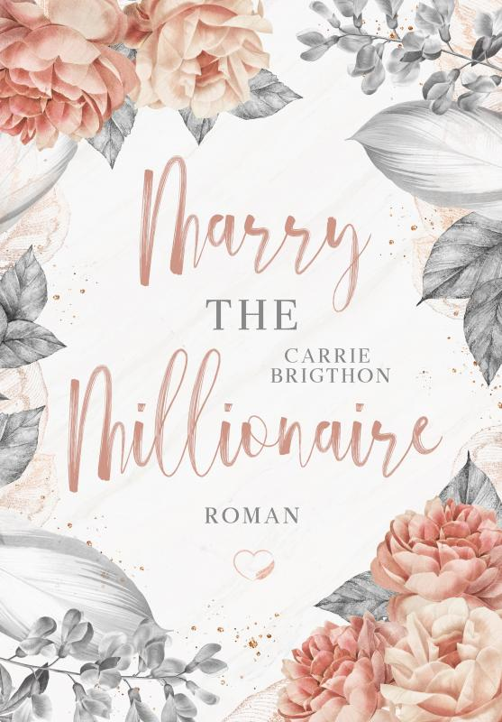 Cover-Bild Marry the Millionaire