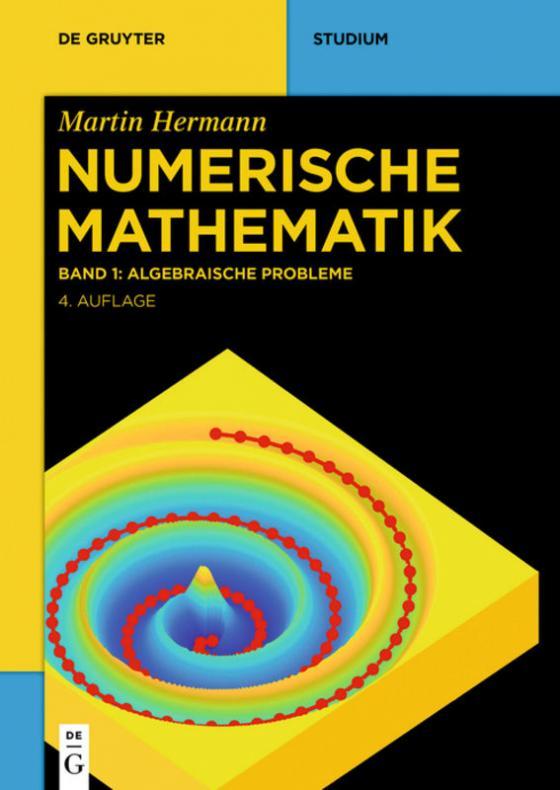 Cover-Bild Martin Hermann: Numerische Mathematik / Algebraische Probleme