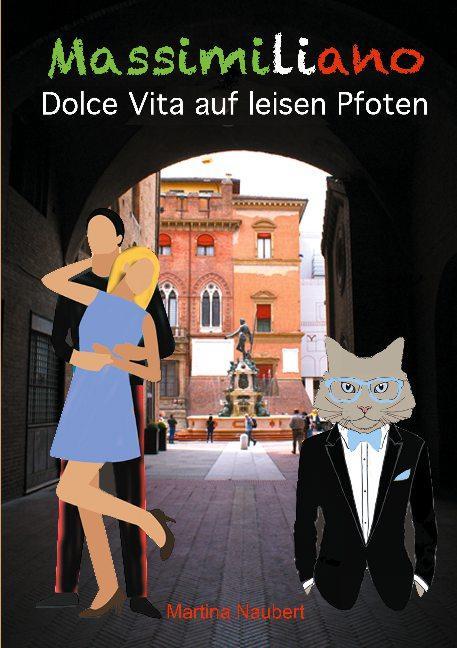 Cover-Bild Massimiliano Dolce Vita auf leisen Pfoten (illustrierte Ausgabe)