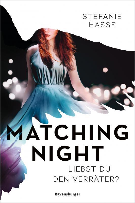Cover-Bild Matching Night, Band 2: Liebst du den Verräter?