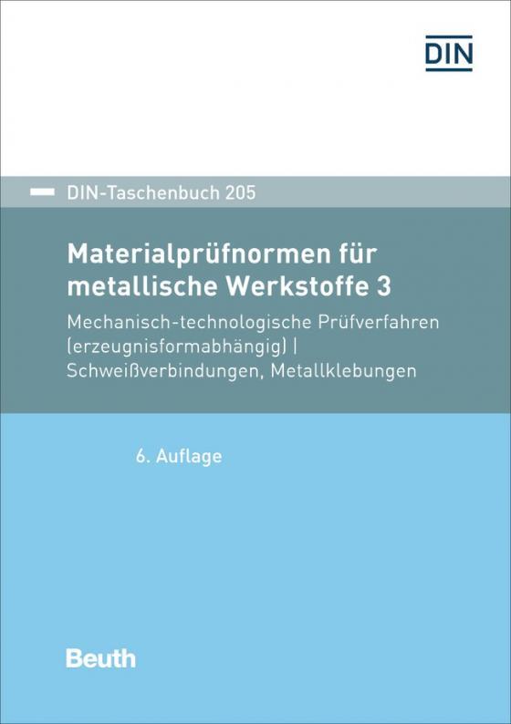 Cover-Bild Materialprüfnormen für metallische Werkstoffe 3