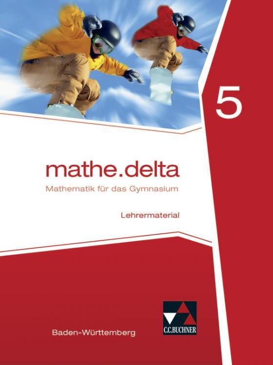 Cover-Bild mathe.delta – Baden-Württemberg / mathe.delta Baden-Württemberg LB 5