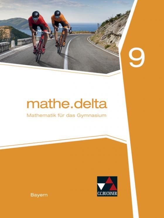 Cover-Bild mathe.delta – Bayern / mathe.delta Bayern 9