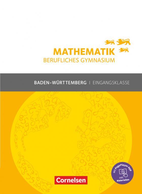 Cover-Bild Mathematik - Berufliches Gymnasium - Baden-Württemberg - Eingangsklasse