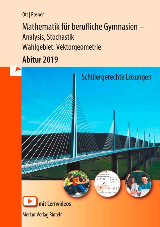 Cover-Bild Mathematik für berufliche Gymnasien / Mathematik für berufliche Gymnasien - Abitur 2019 - Ausgabe Baden-Württemberg