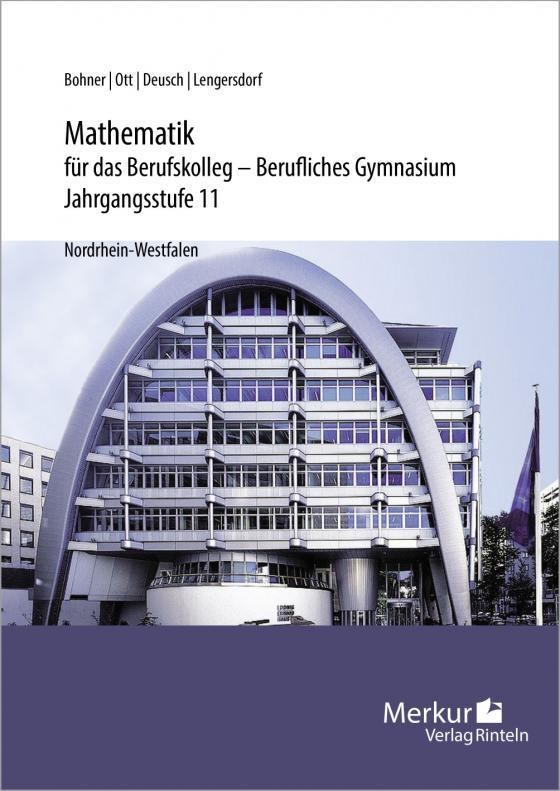 Cover-Bild Mathematik für das Berufskolleg - Berufliches Gymnasium