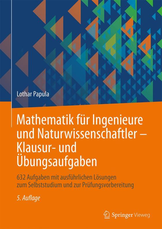 Cover-Bild Mathematik für Ingenieure und Naturwissenschaftler - Klausur- und Übungsaufgaben