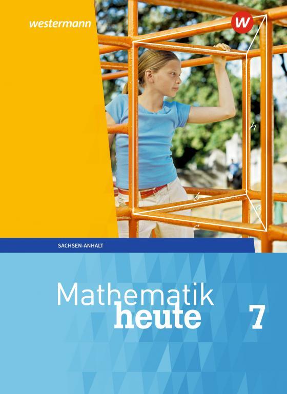 Cover-Bild Mathematik heute / Mathematik heute - Ausgabe 2018 für Sachsen-Anhalt