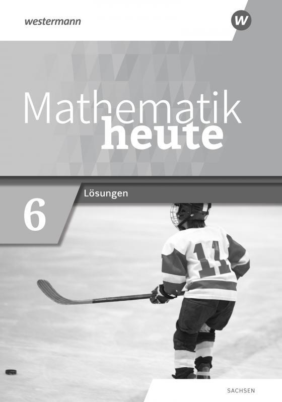 Cover-Bild Mathematik heute / Mathematik heute - Ausgabe 2020 für Sachsen