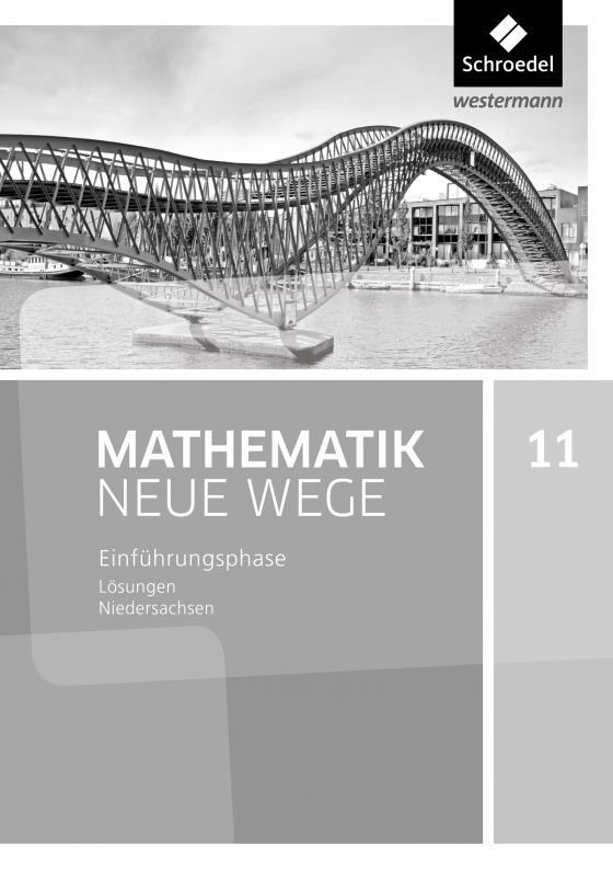 Cover-Bild Mathematik Neue Wege SII / Mathematik Neue Wege SII - Ausgabe 2017 für Niedersachsen