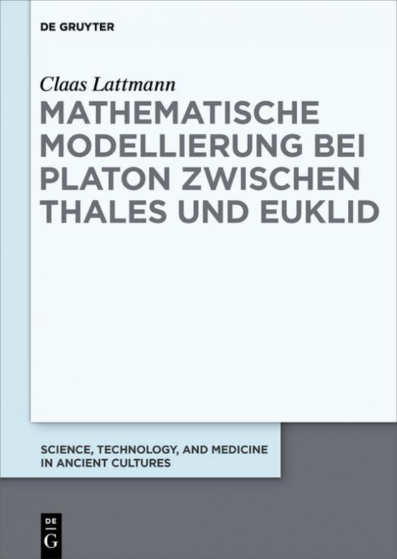 Cover-Bild Mathematische Modellierung bei Platon zwischen Thales und Euklid