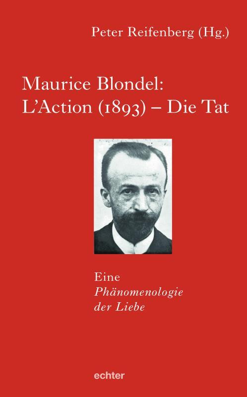 Cover-Bild Maurice Blondel: L'Action (1893) – Die Tat
