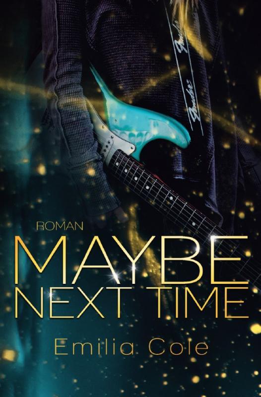 Cover-Bild Maybe-Reihe / Maybe Next Time (Maybe-Reihe 1)