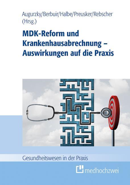Cover-Bild MDK-Reform und Krankenhausabrechnung – Auswirkungen auf die Praxis
