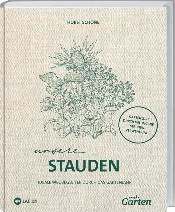 Cover-Bild MDR Garten - Unsere Stauden