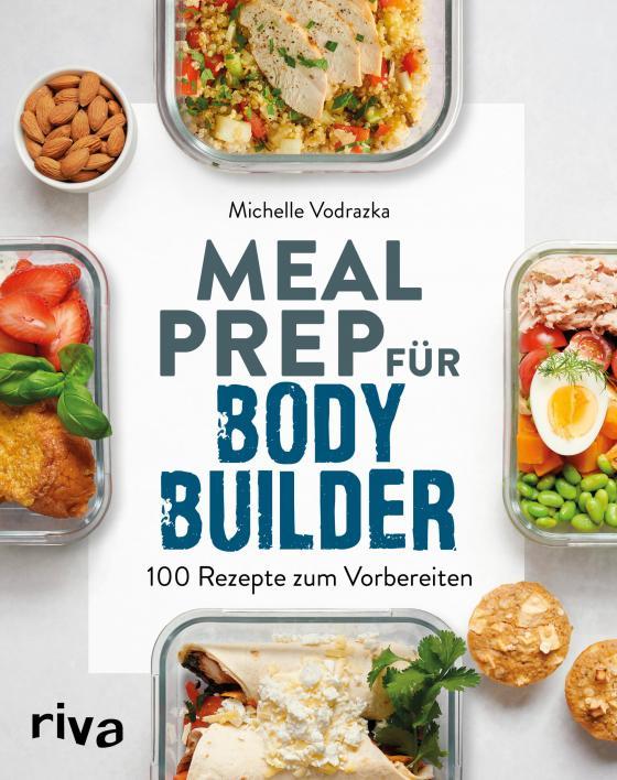 Cover-Bild Meal Prep für Bodybuilder