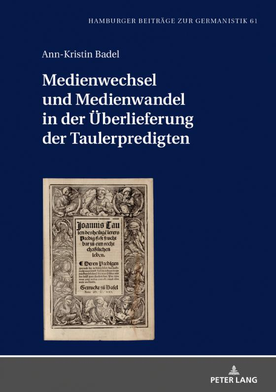 Cover-Bild Medienwechsel und Medienwandel in der Überlieferung der Taulerpredigten