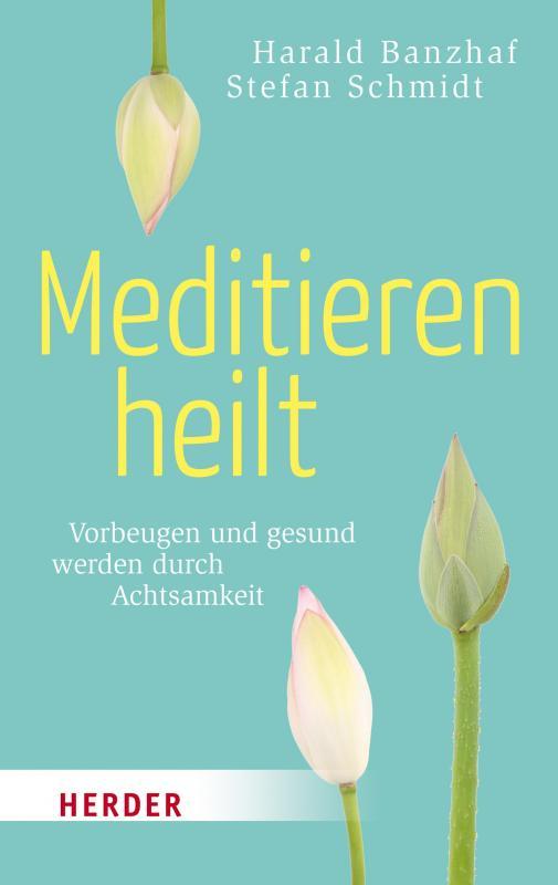 Cover-Bild Meditieren heilt