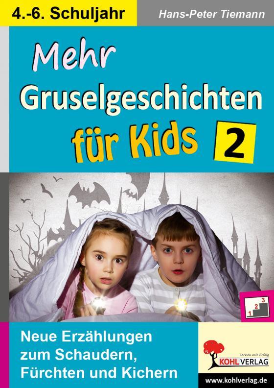 Cover-Bild Mehr Gruselgeschichten für Kids / Band 2
