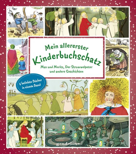 Cover-Bild Mein allererster Kinderbuchschatz: Max und Moritz, Der Struwwelpeter und andere Geschichten
