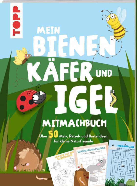 Cover-Bild Mein Bienen, Käfer und Igel-Mitmachbuch