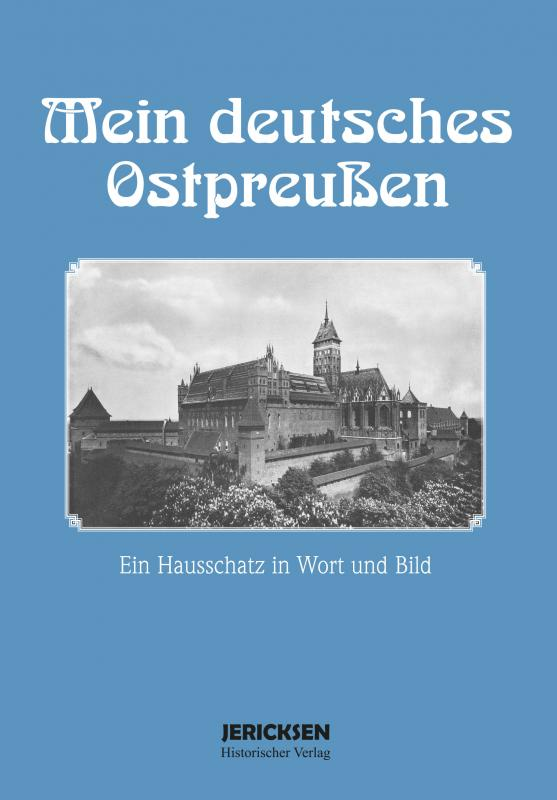 Cover-Bild Mein deutsches Ostpreußen