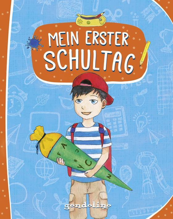 Cover-Bild Mein erster Schultag (Für Jungs)