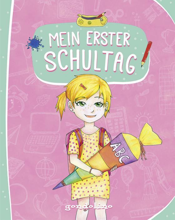 Cover-Bild Mein erster Schultag (Für Mädchen)