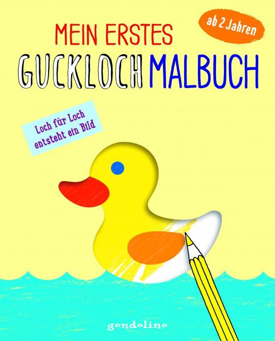 Cover-Bild Mein erstes Guckloch-Malbuch ab 2 Jahre (Entchen)