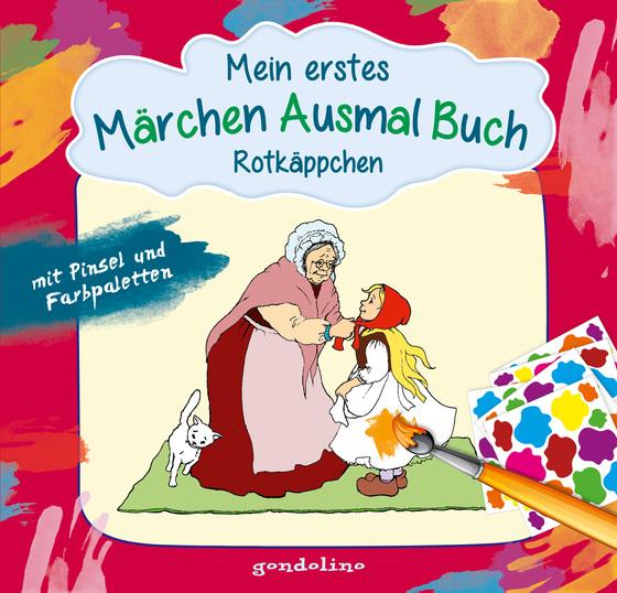 Cover-Bild Mein erstes Märchenausmalbuch mit Pinsel und Farbpalette: Rotkäppchen