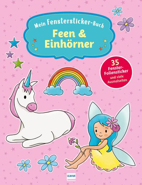 Cover-Bild Mein Fenstersticker-Buch Feen & Einhörner